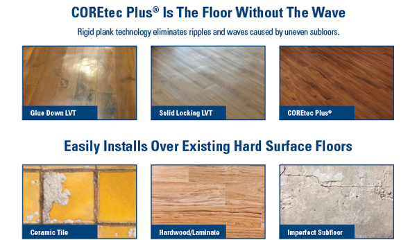 coretec plusu0027 rigid plank technology eliminated ripples and waves caused by uneven subfloors